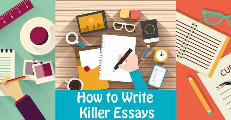 How-to-Write-Killer-Essays